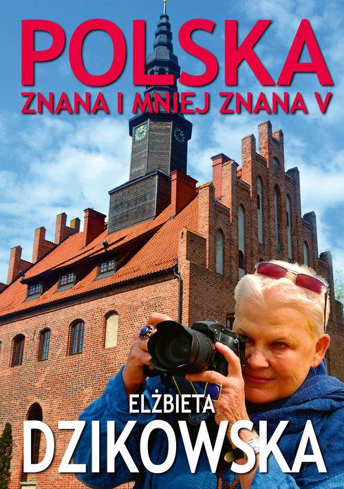 Polska znana i mniej znana V