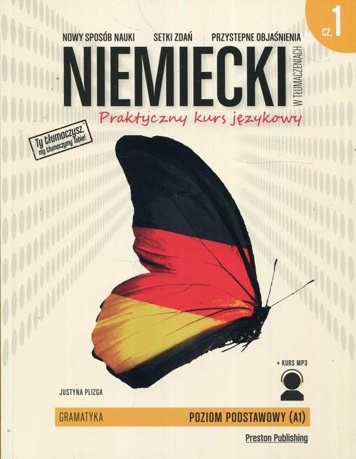 Niemiecki w tłumaczeniach Gramatyka Część 1 Praktyczny kurs językowy Poziom podstawowy A1 + MP3