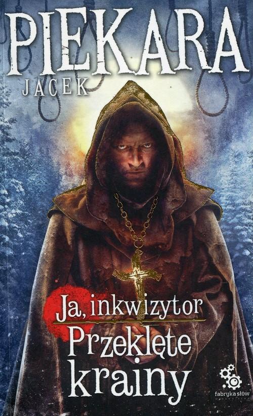 Ja Inkwizytor 5 Przeklęte krainy