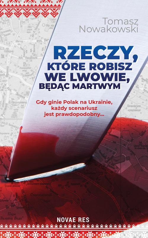 Rzeczy, które robisz we Lwowie, będąc martwym
