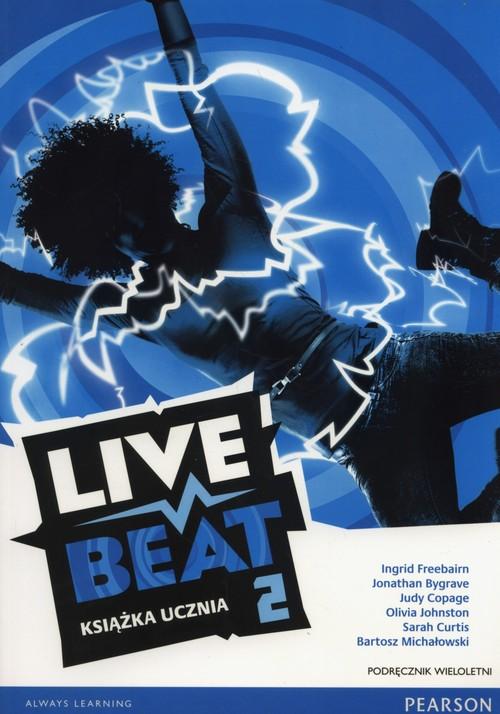 Live Beat 2 Podręcznik wieloletni+ CD