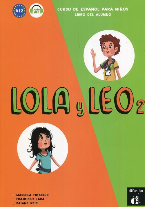 Lola y Leo 2 A 1.2 Podręcznik