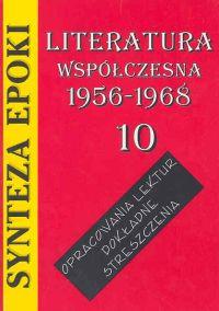 Synteza epoki Literatura współczesna 1956-1968