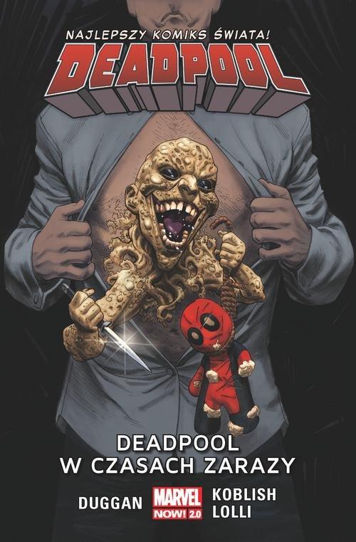 Deadpool T.6 Deadpool w czasach zarazy/Marvel Now 2.0