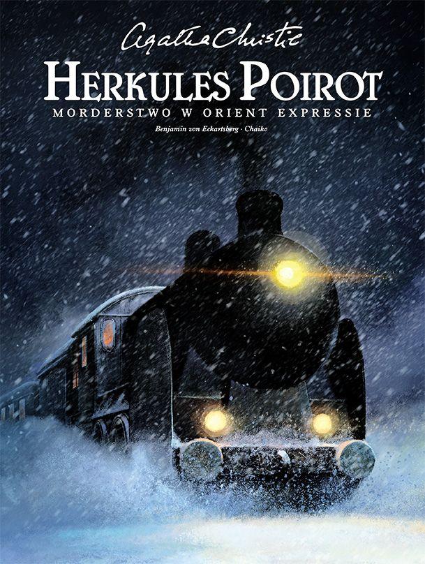 Agatha Christie – Herkules Poirot. Morderstwo w Orient Expressie