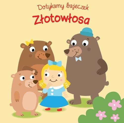 Dotykamy bajeczek Złotowłosa i trzy niedźwiadki