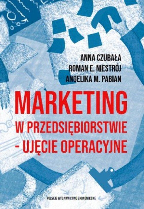 Marketing w przedsiębiorstwie ujęcie operacyjne