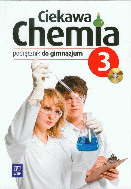 Ciekawa chemia 3 Podręcznik z płytą CD