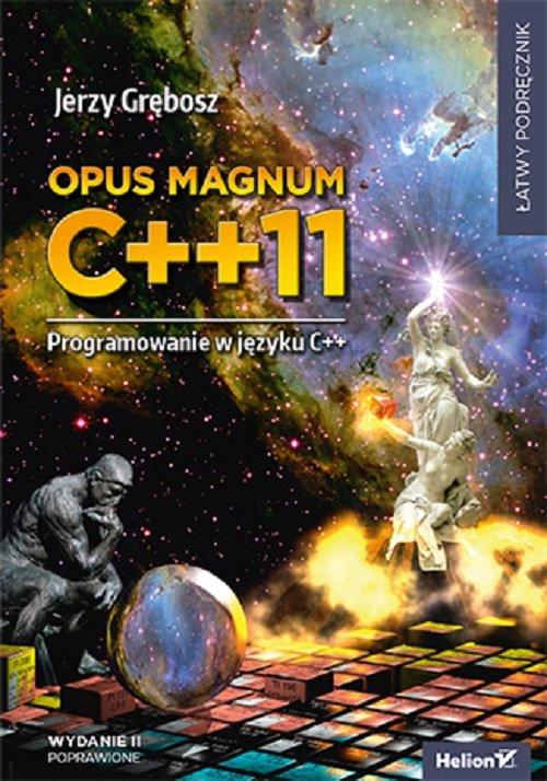 Opus magnum C++11 Programowanie w języku C++ Tom 1-3
