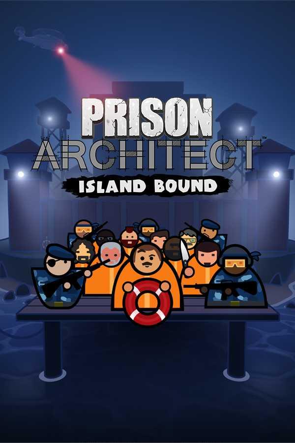 Prison Architect - Island Bound (PC) Steam