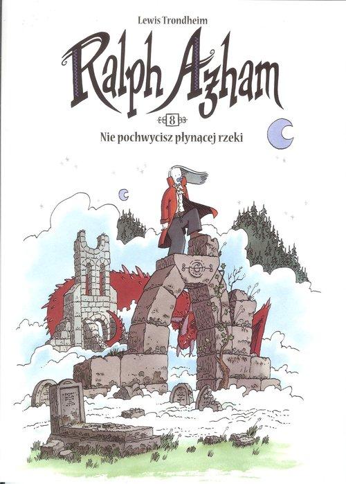 Ralph Azham 8 Nie pochwycisz płynącej rzeki