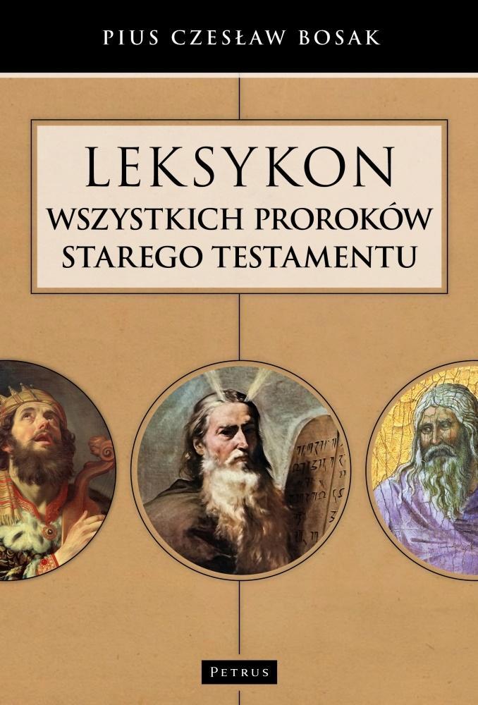 Leksykon wszystkich Proroków Starego Testamentu