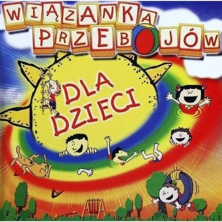 Wiązanka przebojów dla dzieci CD