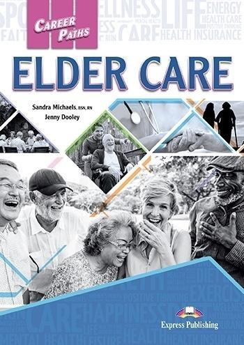 Career Paths: Elder Care SB + DigiBook