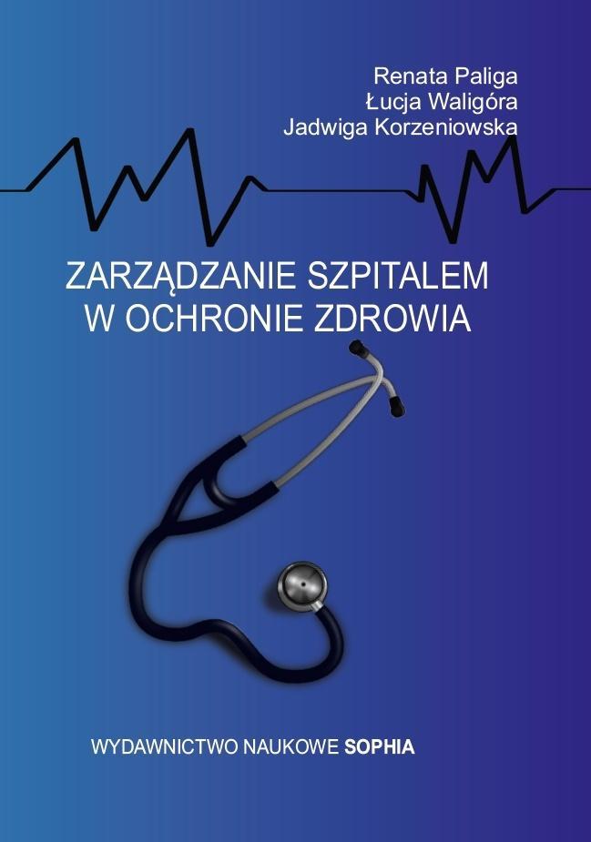 Zarządzanie szpitalem w ochronie zdrowia