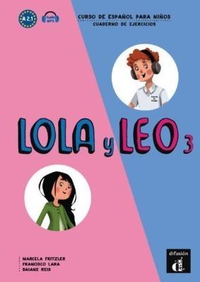 Lola y Leo 3 Cuaderno de ejercicios