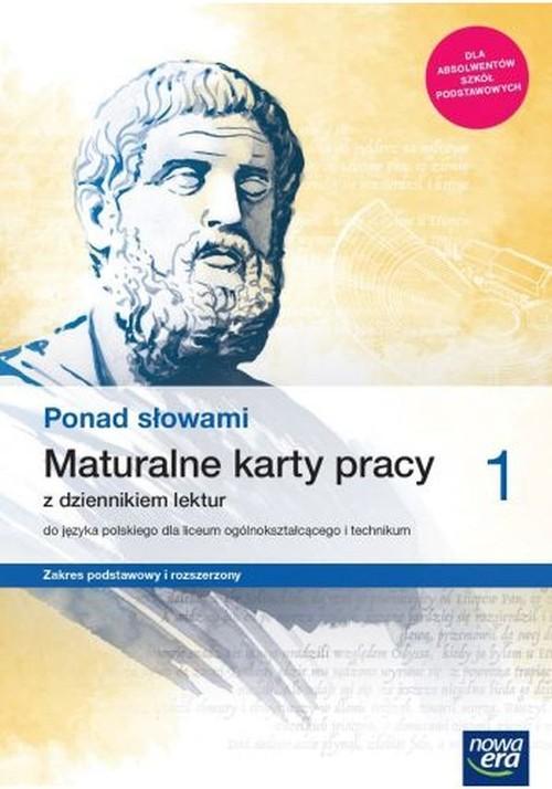 Ponad słowami 1 Maturalne karty pracy z dziennikiem lektur Zakres podstawowy i rozszerzony