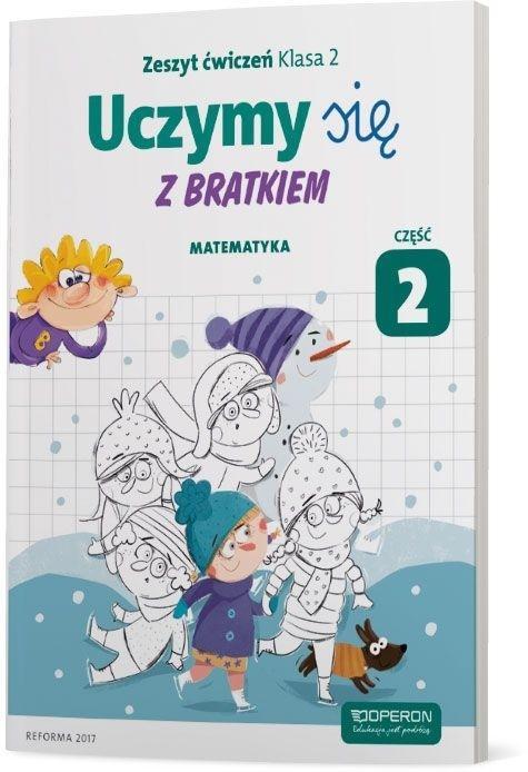 Uczymy się z Bratkiem 2 Matrmatyka ćw. cz.2 OPERON