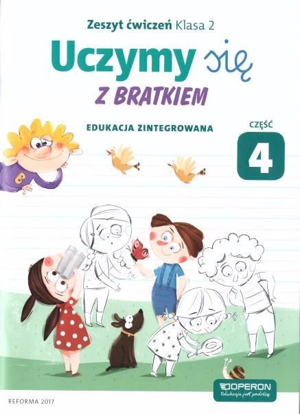Uczymy się z Bratkiem 2 Zeszyt ćwiczeń cz.4 OPERON