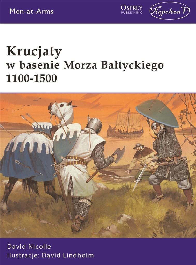 Krucjaty w basenie Morza Bałtyckiego 1100-1500