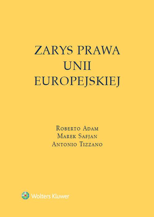 Zarys prawa Unii Europejskiej