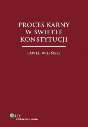 Proces karny w świetle Konstytucji