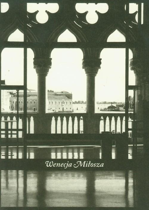 Wenecja Miłosza
