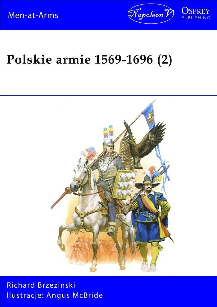 Polskie armie 1569-1696 T.2