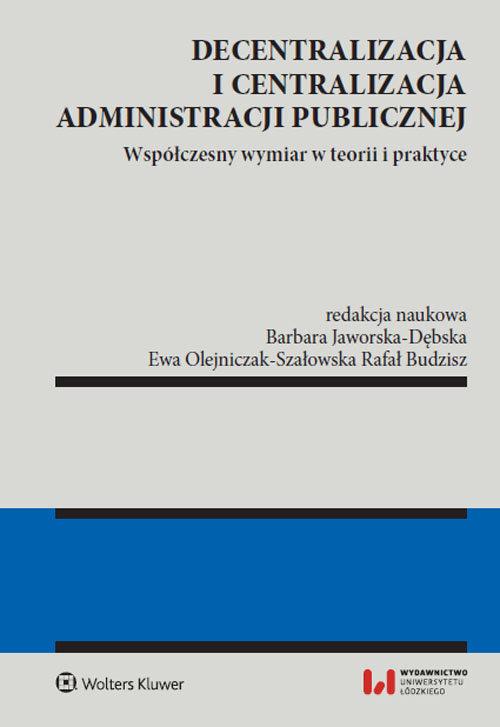 Decentralizacja i centralizacja administracji publicznej
