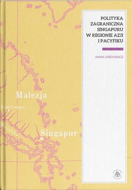 Polityka zagraniczna Singapuru w regionie Azjii...