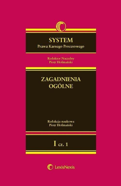 System Prawa Karnego Procesowego T.1 cz.1