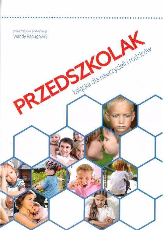 Przedszkolak. Książka dla nauczycieli i rodziców