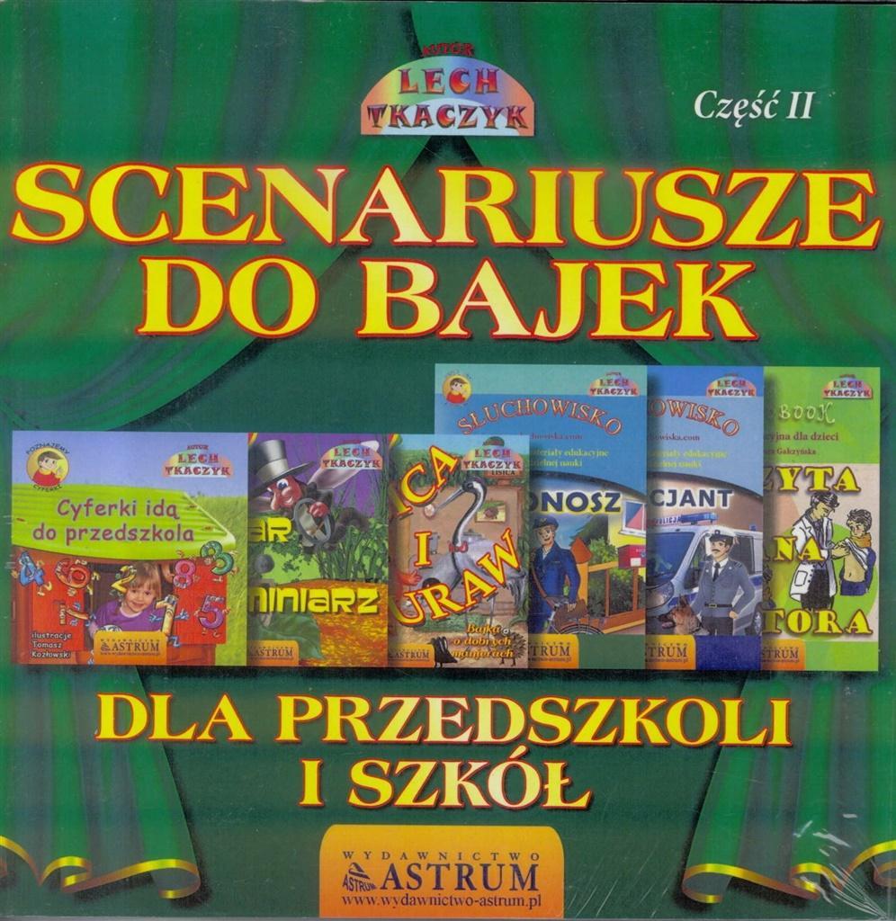 Scenariusze do bajek dla przedszkoli i szkół T.2