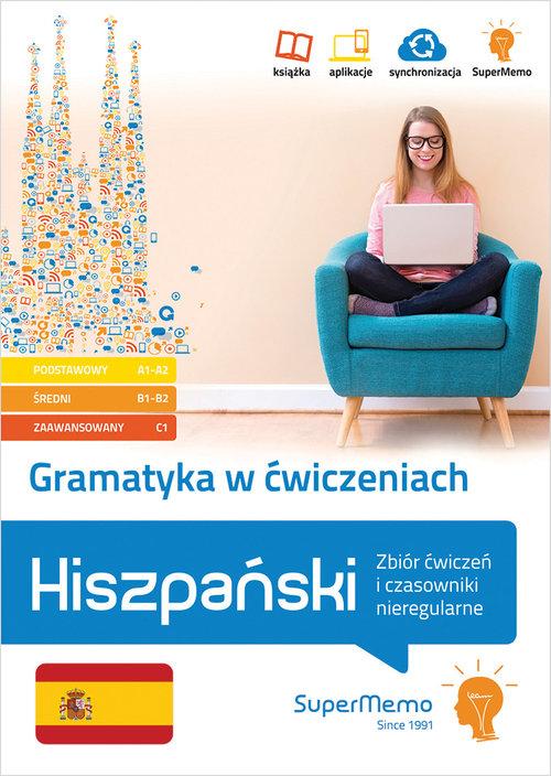 Gramatyka w ćwiczeniach. Hiszpański. Zbiór ćwiczeń i czasowniki nieregularne.