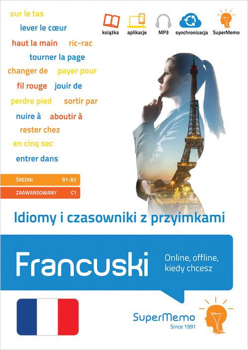 Idiomy i czasowniki z przyimkami Francuski.