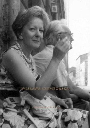 Wisława Szymborska. Książka do pisania