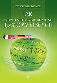 Jak łatwo i skutecznie uczyć się języków obcych