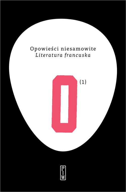 Opowieści niesamowite 1. Literatura francuska