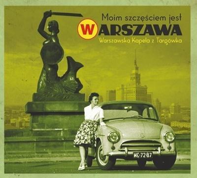Moim szczęściem jest Warszawa CD