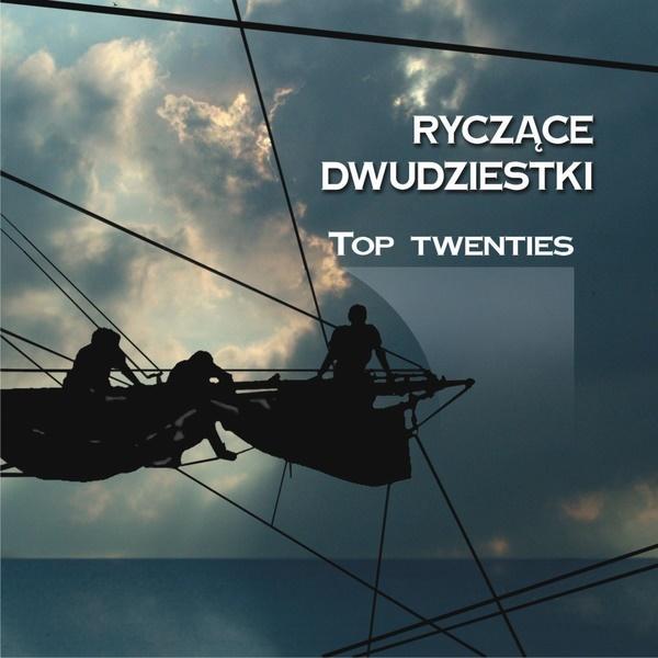 Ryczące dwudziestki - Top Twenties