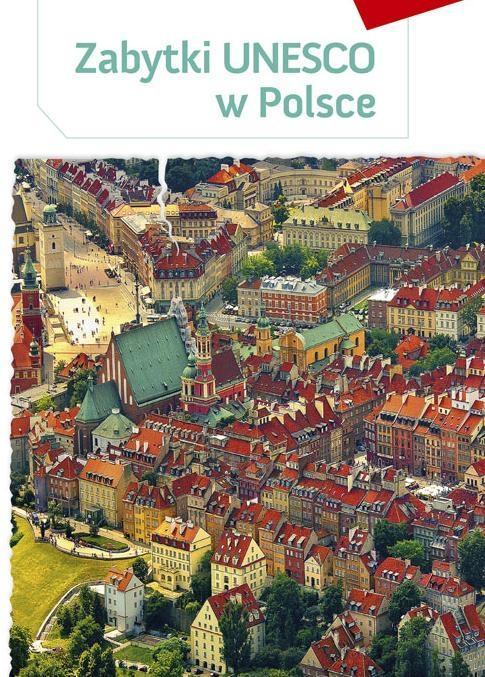 Zeszyt edukacyjny - Zabytki UNESCO w Polsce