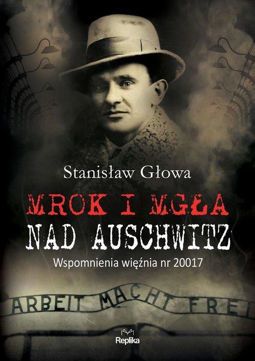 Mrok i mgła nad Auschwitz