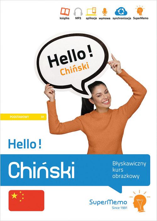 Hello! Chiński Błyskawiczny kurs obrazkowy (poziom podstawowy A1)