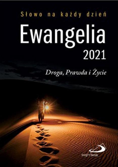 Ewangelia 2021 Droga, Prawda i Życie mała BR