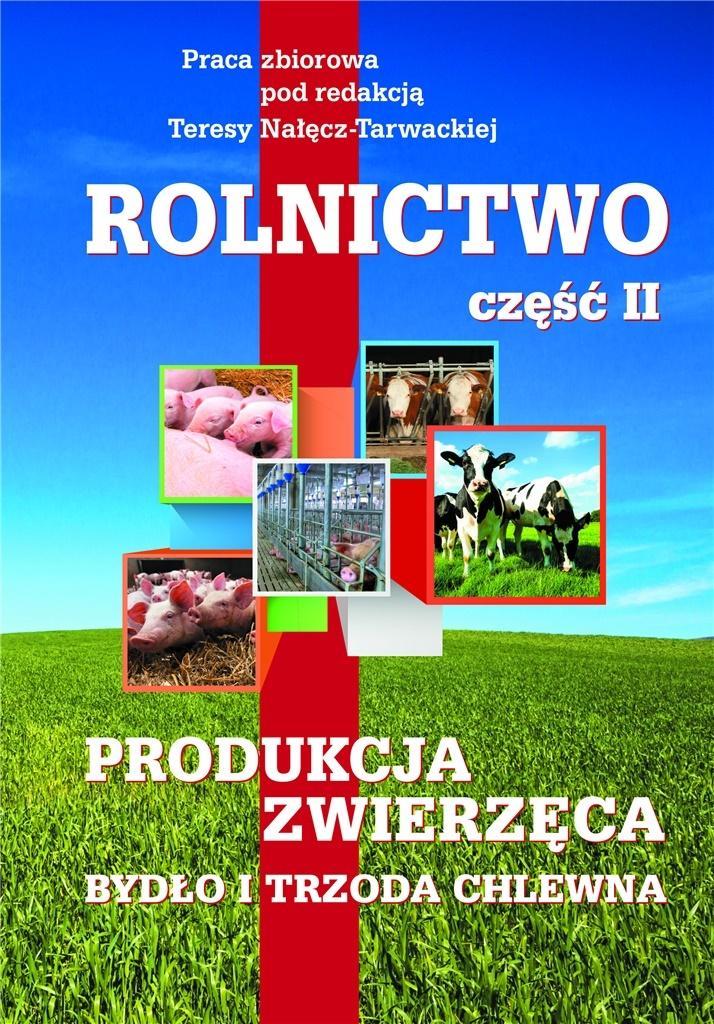 Rolnictwo cz.2 Produkcja zwierzęca. Bydło i trzoda
