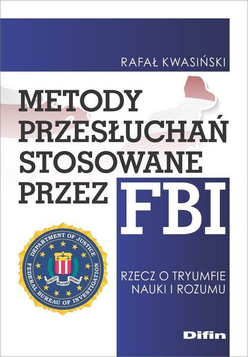Metody przesłuchań stosowane przez FBI