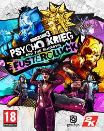 Borderlands 3: Psycho Krieg and the Fantastic Fustercluck DLC Epic