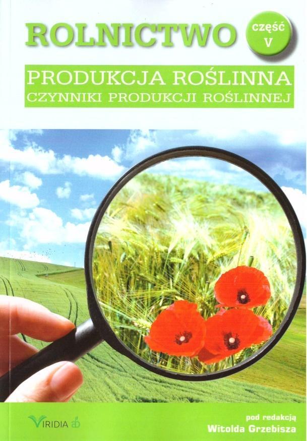 Rolnictwo cz.5 Produkcja roślinna