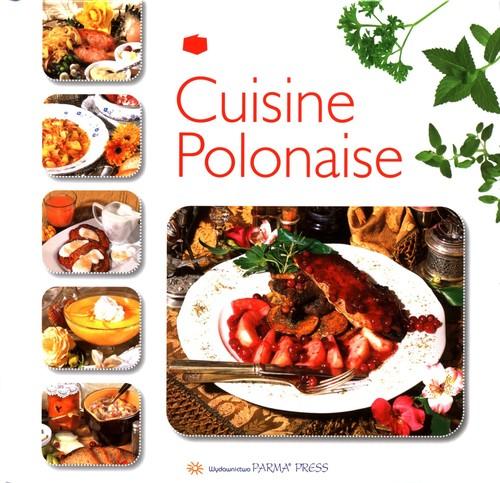 Cuisine Polonaise Kuchnia polska wersja francuska