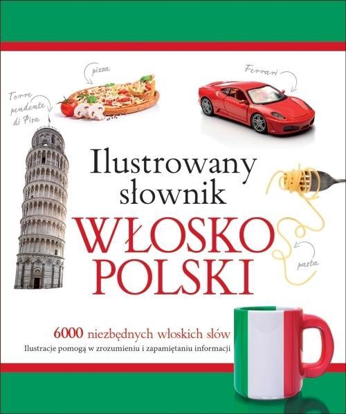 Ilustrowany słownik włosko-polski w.2015